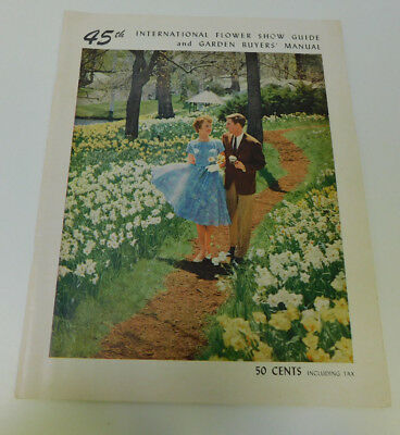 45th International Flower Show Guide and Garden Buyers' Manual 1962 New York