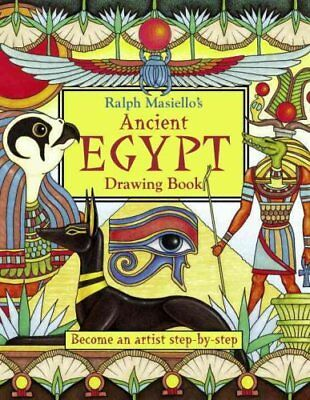 Ralph Masiello's Drawing Bks.: Ralph Masiello's Ancient Egypt Drawing Book by...