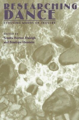 Researching Dance: Evolving Modes of Inquiry