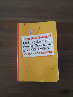 Bring Back Beatrice - 1108 Baby Names with Meaning, Character...