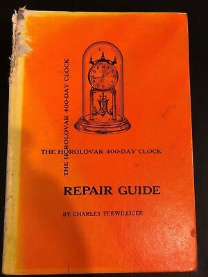 The Horolovar 400-Day Clock Repair Guide, 8th Ed., by Charles Terwilliger