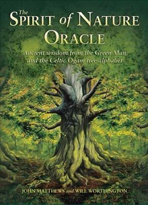 The Spirit of Nature Oracle : Ancient Wisdom from the Green Man and the...