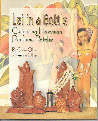 Lei in a Bottle, Collecting Hawaiian Perfume Bottles,  signed by the authors