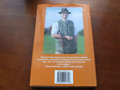 The Shotgun: A Shooting Instructor's Handbook by Yardley, Michael Bargain Buy