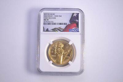 2015 W $100 NGC MS 70 American Liberty High Relief Gold 1 oz. Early Release Coin