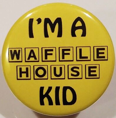 Waffle House PIN - I'm A WH Kid HOLOGRAM BUTTON Rare Funny Fast Food Restaurant