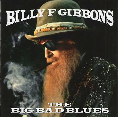 BILLY F GIBBONS (ZZ Top) - The Big Bad Blues (2018) Rock CD Jewel Case+FREE GIFT