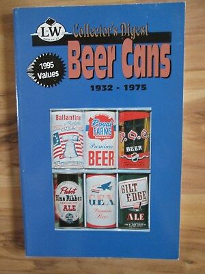 Collectors Digest Beer Cans 1932-1975 Lots Of Cans-1995 Values