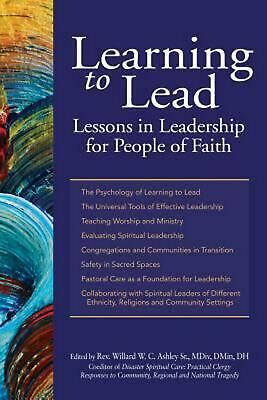 Learning to Lead: Lessons in Leadership for People of Faith (English) Hardcover