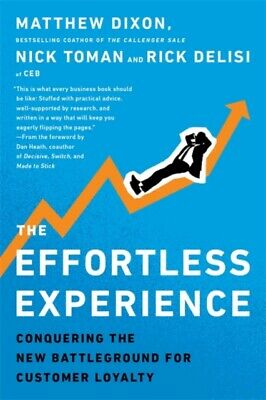 The Effortless Experience: Conquering the New Battleground for Cu...