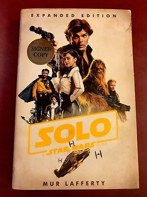 Star Wars SOLO SIGNED by Mur Lafferty New Hardcover 1st Edition & Print