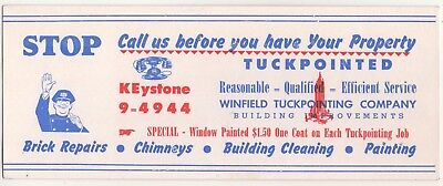 """Vintage ~Ink Blotter~ Winfield Tuckpointing Co. """"stop, Call Us"""""""