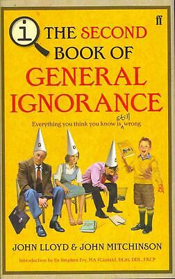 QI:The Second Book of General Ignorance: Don't You Know Anything? by John Lloyd