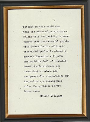 "Calvin Coolidge inspirational quote,""PERSISTENCE  framed 5x7"" typewriter quote."