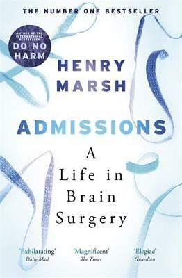 Admissions: A Life in Brain Surgery, Marsh, Henry, Very Good
