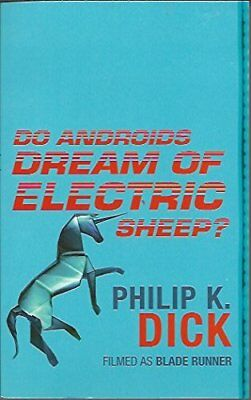 Do Androids Dream Of Electric Sheep, Philip K Dick, Excellent