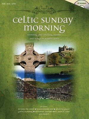 Celtic Sunday Morning (Soothing and Uplifting Hymns and Songs in a Celtic Style)