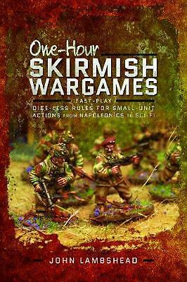 One-hour Skirmish Wargames: Fast-play Dice-less Rules for Small-unit Actions fro