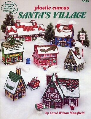 Santa's Village ~ Cottages Stable Sleigh & More plastic canvas pattern book USED