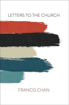 Letters to the Church by Francis Chan 9780830776580 (Paperback, 2018)