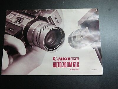 Canon 518 Auto Zoom Super 8 Movie Camera Owners Instruction Manual