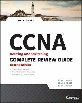 CCNA Routing and Switching Complete Review Guide Exam 100-105, ... 9781119288367