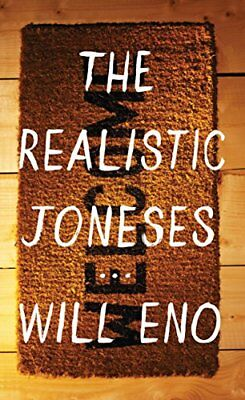 The Realistic Joneses by Will Eno