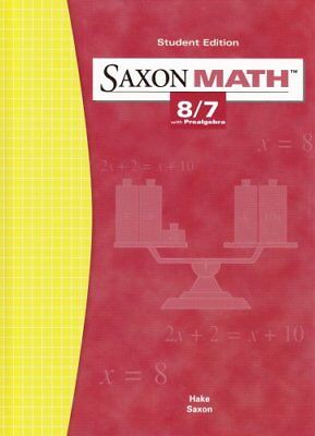 Saxon Math: 8/7 with Prealgebra, Student Edition 3rd Edition by SAXON PUBLISH…
