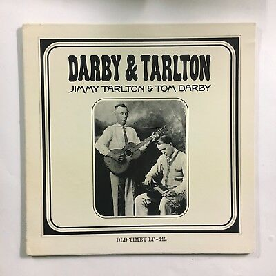 Darby & Tarlton ~ 1927 - 1933 ~ Traditional American Folk Classics ~Old Timey Lp