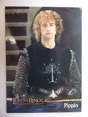 TOPPS Card : LOTR The Return Of The King  #13 PIPPIN