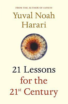 21 Lessons for the 21st Century,Yuval Noah Harari