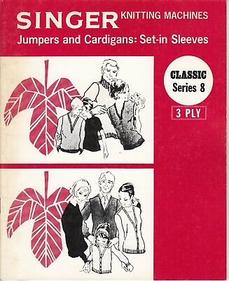 SINGER Knitting Machine Pattern Book  CLASSIC SERIES 8 ~ Jumpers Cardigans 3 ply