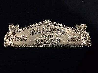 Reproduction Cast Brass Haircut And Shave 25¢ Wall Plaque / Cash Register Topper
