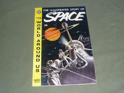 Illustrated Story Of Space Comic 1959 Classics Illustrated World Around Us No 5