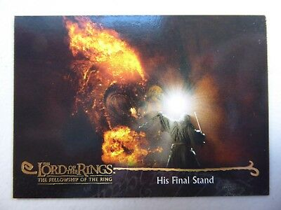 TOPPS Card : LOTR The Fellowship Of The Ring  #142 HIS FINAL STAND