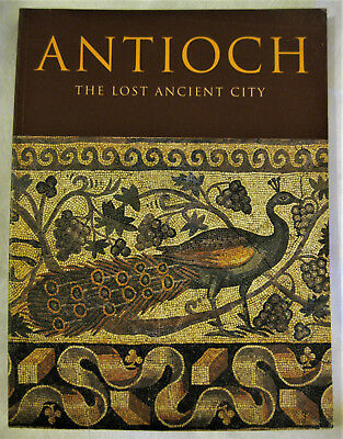 Antioch : The Lost Ancient City by Christine Kondoleon (2000, Paperback)