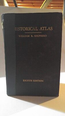1956 HISTORICAL ATLAS William R. Shepherd Eighth Edition. Hundreds colored maps.