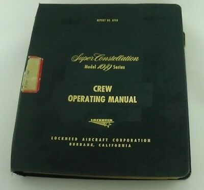 1955 Lockheed Super Constellation 1049 Crew Operating Manual