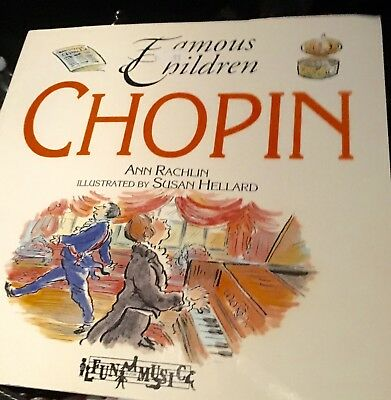 FAMOUS CHILDREN BOOK SERIES   Chopin  (ExLib) by Ann Rachlin Frédéric François