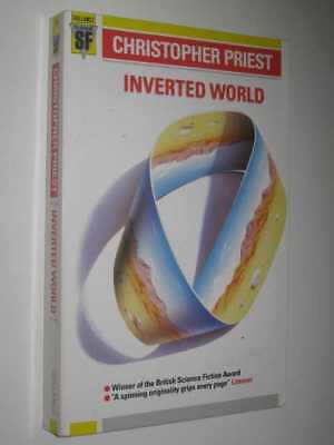 Inverted World by CHRISTOPHER PRIEST - 1987 Medium PB 0575039930
