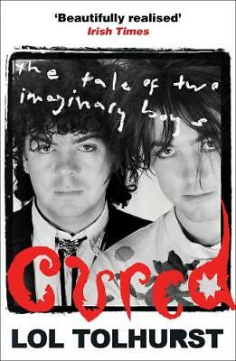 Cured: The Tale of Two Imaginary Boys, Tolhurst, Lol, Excellent