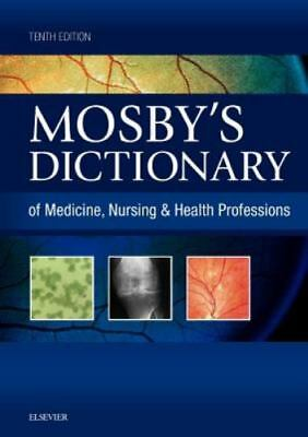 Mosby's Dictionary of Medicine, Nursing & Health Professions, 9th Edition, , Goo