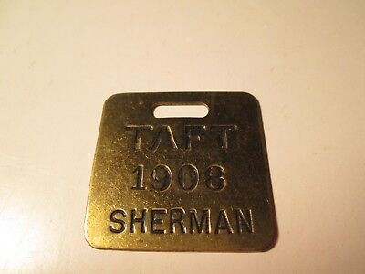 Vintage 1908 Taft Sherrman Watch Fob President Political Campaign