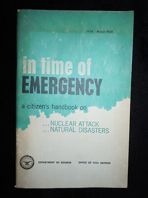 1968 In Time Of EMERGENCY NUCLEAR ATTACK A Citizen's Handbook NATURAL DISASTERS