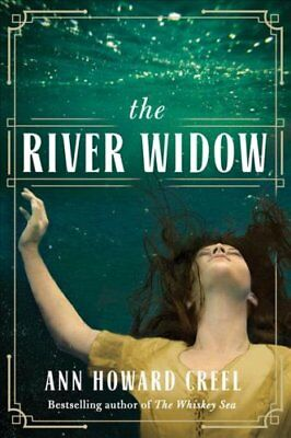 The River Widow by Ann Howard Creel 9781503903340 (Paperback, 2018)
