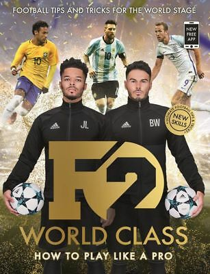 F2 Football World Class New Skills Book 3 How to Play Like a Pro Flexibound Gift