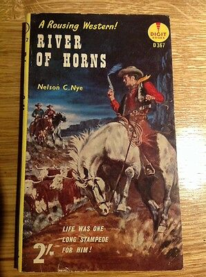 RIVER OF HORNS By Nelson C Nye Digit Books Vintage Western Paperback