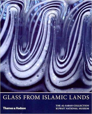 Glass From Islamic Lands: The al-Sabah Collection. Hardcover by Stefano Carboni