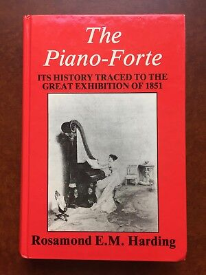 THE PIANOFORTE - It's History Traced to the Great Exhibition of 1851