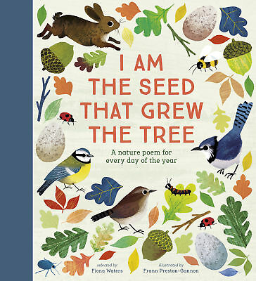 I Am the Seed That Grew the Tree � A Nature Poem for Every Day of the Year, Fio